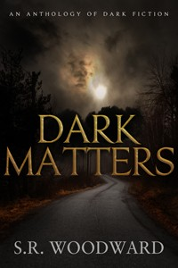 Horror Fiction Adult Supernatural - Dark Matters